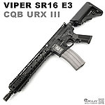 點一下即可放大預覽 -- 毒蛇 VIPER SR16 E3 CQB URX III 全金屬瓦斯氣動槍,瓦斯槍,長槍,BB槍(仿真可動槍機~有後座力)